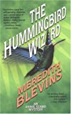 Blevins, Meredith: The Hummingbird Wizard