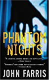 Farris, John: Phantom Nights