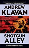 Klavan, Andrew: Shotgun Alley
