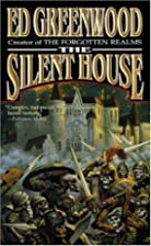 The Silent House: A Chronicle of Aglirta by…