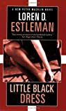 Estleman, Loren: Little Black Dress: A Peter Macklin Novel of Suspense