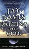 Davis, Jay: Parting the Veil
