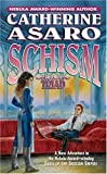 Asaro, Catherine: Schism: Triad