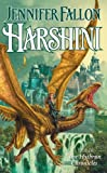 Fallon, Jennifer: Harshini: the Hythrun Chronicles