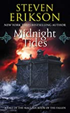 Midnight Tides: A Tale of the Malazan Book…