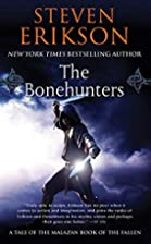 The Bonehunters: Book Six of The Malazan…