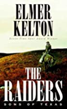 The Raiders: Sons of Texas (Sons of Texas…