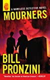 Pronzini, Bill: Mourners: A Nameless Detective Novel
