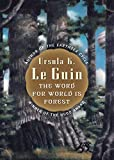 Le Guin, Ursula K.: The Word for World Is Forest