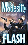 Modesitt, L.E.: Flash