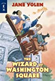 Yolen, Jane: The Wizard Of Washington Square