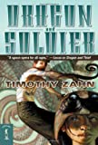 Zahn, Timothy: Dragon and Soldier: The Second Dragonback Adventure