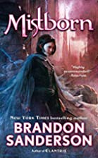 Mistborn : Final Empire Series (Book #1)…