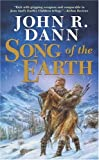 Dann, John R.: Song of the Earth