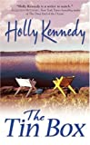 Kennedy, Holly: The Tin Box