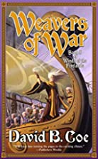 Weavers of War: Book Five of Winds of the…