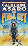 Asaro, Catherine: The Final Key: Part Two of Triad