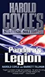 Coyle, Harold: Pandora's Legion: Harold Coyle's Strategic Solutions, Inc.