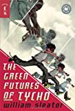 Sleator, William: The Green Futures of Tycho