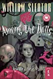 Sleator, William: Among the Dolls