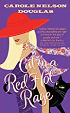 Cat in a Red Hot Rage by Carole Nelson…
