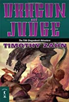 Dragon and Judge by Timothy Zahn