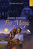 Norton, Andre: Fur Magic