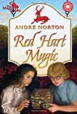 Norton, Andre: Red Hart Magic