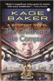 Baker, Kage: The Children of the Company