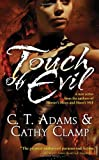 Clamp, Cathy: Touch of Evil