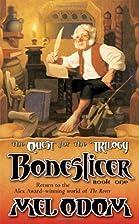 Boneslicer by Mel Odom
