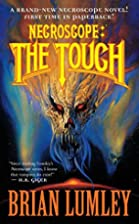 Necroscope: The Touch by Brian Lumley