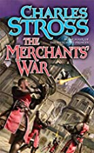The Merchants' War by Charles Stross