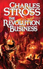 The Revolution Business by Charles Stross