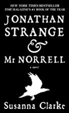 Jonathan Strange & Mr Norrell: A Novel by…