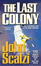 The Last Colony by Scalzi John