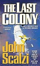 The Last Colony by Scalzi John