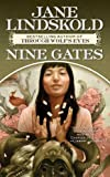 Lindskold, Jane: Nine Gates (Tor Fantasy)