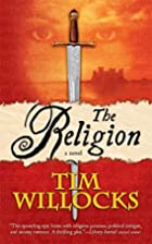 The Religion (Tannhauser Trilogy) by Tim…