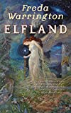 Warrington, Freda: Elfland