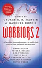Warriors 2 by George R. R. Martin