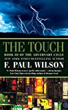Wilson, F. Paul: The Touch (Adversary Cycle)