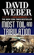 Midst Toil and Tribulation (Safehold) by…
