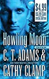 Adams, C. T.: Howling Moon (Tales of the Sazi, Book 4)