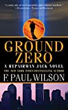 Wilson, F. Paul: Ground Zero