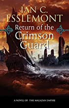 Return of the Crimson Guard by Ian C.…