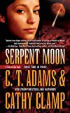 Adams, C. T. / Clamp, Cathy: Serpent Moon