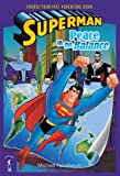 DC Comics Staff: Superman: Peace in the Balance
