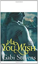 As You Wish by Gabi Stevens