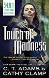 Adams, C. T.: Touch of Madness (The Thrall, Book 2)